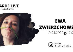 HARDE LIVE z Ewą Zwierzchowską [9 kwietnia, czwartek, 17:00, Instagram: @hardewydawnictwo]
